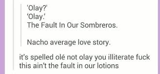 The Fault In Our Stars Meme - the fault in our sombreros the fault in our stars know your meme