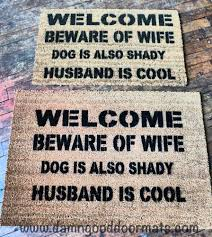 Funny Door Mat by Welcome Beware Of Wife Rude Funny Doormat From A Wife To Her