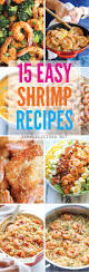 Example Of Main Dish Menu 15 Easy Shrimp Recipes Damn Delicious