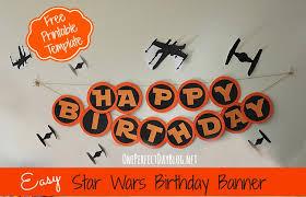 star wars birthday banner u2013 with free printable template