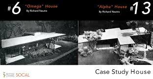 case study house 6 u201comega u201d and case study house 13 u201calpha