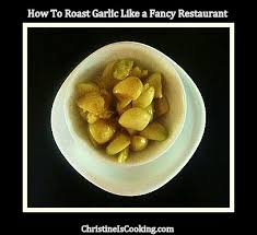 How To Roast Garlic In Toaster Oven Christineiscooking Com How To Roast Garlic Like A Fancy Restaurant