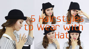 hairstyles when 5 hairstyles to wear with hat youtube