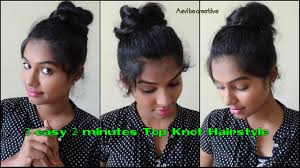 2 min hairstyles 3 easy top knots heatless u0026 easy everyday