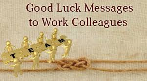 luck messages to coworkers