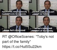 Hr Memes - toby is in hr which technically means he works for corporate so