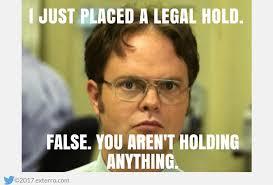 Dwight Meme - dwight schrute legal hold meme
