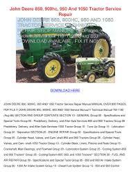 john deere 160 manual john deere 850 900hc 950 and 1050 tractor ser by marionklein issuu