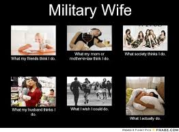 military wife meme showing different perspective society has on them