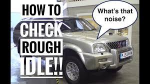 how to check rough idle mitsubishi l200 u0026 triton 2 5td also for