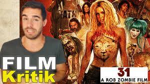 31 a rob zombie film kritik review deutsch filmkritix