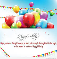 happy birthday quotes and wishes cards pictures
