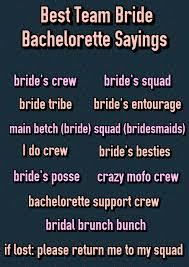 popular wedding sayings ultimate list of 150 popular bachelorette party sayings