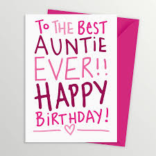 birthday card sayings aunt happy birthday aunt wishes messages