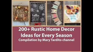 rustic home decor ideas 200 rustic home decor ideas compilation for every season youtube