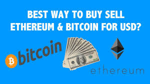 best way to buy sell ethereum u0026 bitcoin for usd youtube