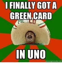 Word Meme Generator - finally got a green card in uno memegeneratornet finals meme on me me