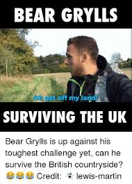 Bear Grylls Meme Generator - 25 best memes about bear bear memes