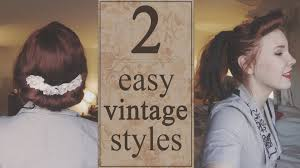 easy vintage hairstyles quick easy vintage hairstyles youtube