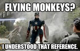 Flying Monkeys Meme - flying monkeys i understood that reference reference captain