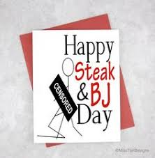 Steak And Bj Meme - valentine gift for him steak bj day gift i ended it with a