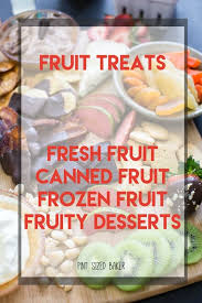 fruit treats fruit treat recipes apples lemon strawberries and more