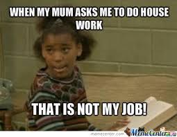 Not My Job Meme - that is not my job by recyclebin meme center