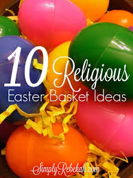 Religious Decorations For Easter by 10 Religious Easter Basket Ideas