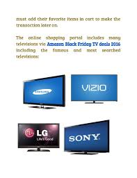 best tv deals for black friday 2016 amazon black friday 2016 tv deals get the bvest tv home