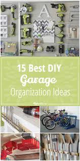 15 best diy garage organization ideas tip junkie