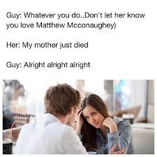 Date Meme - be a lot cooler if you did memebase funny memes