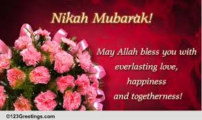 wedding wishes islamic nikah mubarak free around the world ecards greeting cards 123