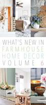 Home Decoration Pieces What U0027s New In Farmhouse Home Decor Volume 6 The Cottage Market