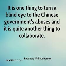 Turn A Blind Eye Reporters Without Borders Quotes Quotehd