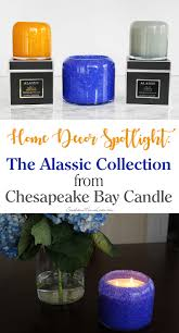 southern mom loves home decor spotlight the alassis collection now is your chance to win a huge 220 prize package of these amazing chesapeake bay candle collections