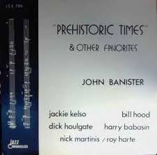John Banister John Banister Prehistoric Times U0026 Other Favorites Vinyl Lp