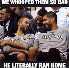 Funny Spurs Memes - we whooped them so bad memes basketball spurs meme lol hilarious