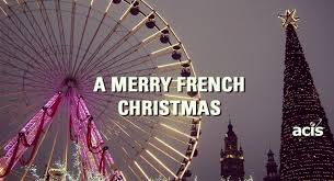 holiday traditions france merry french christmas acis blog