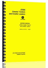 amazon com john deere 350 crawler tractor service manual