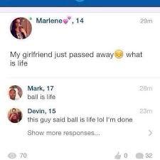 Ball Is Life Meme - meme ball is life teenagers