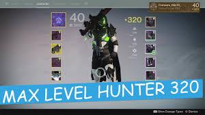 highest light in destiny 2 destiny 320 light max level hunter the taken king youtube