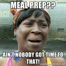 Meal Prep Meme - meal prep monday heatherhomefaker