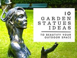 10 garden statues ideas to beautify your outdoor space loyalgardener