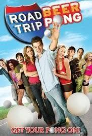 film comedy seru road trip beer pong video 2009 imdb