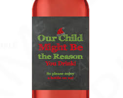 teacher gift wine label our child may be the reason you drink