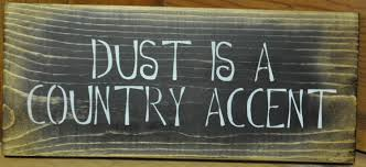 primitive home decor signs decor dust is a country accent
