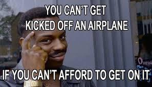 Broke Meme - it pays to be broke meme guy