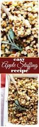 bread stuffing thanksgiving best 25 apple stuffing ideas on pinterest baked apple dessert
