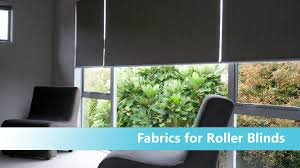 roller blinds how to choose fabric youtube