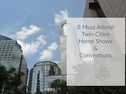 home improvement design expo blaine mn 8 must attend twin cities home shows conventions local motion